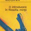 """""""O introducere în filosofia minţii"""" de Colin McGinn"""