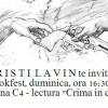 """Cristi Lavin citește din """"Crimă în doi"""", la Bookfest"""