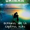 """""""Oceanul de la capătul aleii"""" de Neil Gaiman"""