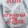 """""""Ultima cursă spre Woodstock"""" de Colin Dexter"""
