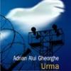 """""""Urma"""" de Adrian Alui Gheorghe"""