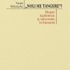 """<<""""Noli me tangere""""? Despre legitimitate și autonomie în literatură>>"""