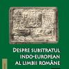 """""""Despre substratul indo-european al limbii române"""" de Lucian Cherata"""