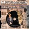 """""""10 x OBSERVATOR CULTURAL"""" în cadrul KINObservator"""