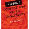 """""""Suspect. Dosarul meu de la Securitate"""" de Jan Willem Bos"""