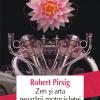 """""""Zen şi arta reparării motocicletei"""" de Robert M. Pirsig"""