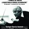 """Masterclass Internaţional de Dirijat """"Tehnica de dirijat a Maestrului Sergiu Celibidache"""""""