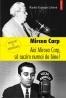"""""""Aici Mircea Carp, să auzim numai de bine!"""" de Mircea Carp"""