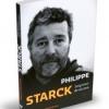 """""""Impresii de aiurea. În dialog cu Gilles Vanderpooten"""" de Philippe Starck"""