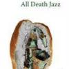 """All Death Jazz"", de Nicolae Avram"