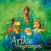 """Arik şi mercenarii"" de Ioana Nicolaie"
