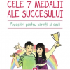 """A apărut aplicaţia educativă """"Cele 7 medalii ale succesului. Povestiri pentru părinţi şi copii"""""""