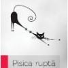 """""""Pisica ruptă"""" de Mircea Daneliuc"""