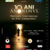 Festivalul Internațional de Film Independent ANONIMUL, ediţie aniversară