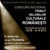 """Concursul """"Tribut Valorilor Culturale Româneşti"""""""