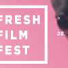 Fresh Film Fest la a zecea ediție