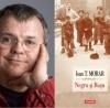 """""""Negru şi Roşu"""", de Ioan T. Morar"""