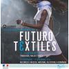 """""""FUTUROTEXTILES – TEXTILES INSOLITES, DESIGN & ART"""" la Timişoara şi Bucureşti"""
