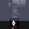 """În dezbatere: """"cazul Enescu 1946-1955"""""""