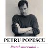 Scriitorul Petru Popescu, invitat la Muzeul Naţional al Literaturii Române