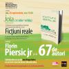 """""""Ficţiuni reale – un proiect colectiv iniţiat de Florin Piersic jr."""""""