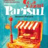 """""""Ce a văzut Parisul"""", de Alexandru Potcoavă"""