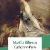"""Catherine-Paris"" de Martha Bibescu"