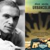 """Romanul """"Urbancolia"""", de Dan Sociu, tradus în Serbia"""