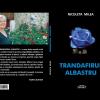 """Trandafirul albastru"" de Nicoleta Milea"