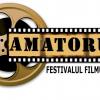 """Festivalul de Film """"AMATORUL"""", ediţia a V-a"""