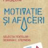 """""""Motivaţie şi afaceri"""" de Abraham H. Maslow"""
