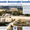 """Conferinţa Centrului de Studii Israeliene din SNSPA: """"Dilemele democraţiei israeliene"""""""