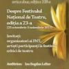 """Despre Festivalul Național de Teatru 2013 la """"Cafeneaua critică"""""""