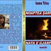 """""""Noaptea şarpelui"""" de Ioana Trică"""