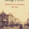 """""""Amintiri de la Junimea din Iaşi"""" de George Panu"""