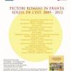 """Expoziția """"Pictori români în Franța. Soleil de L'Est, 2009-2012"""", prezentată la Institutul Cultural Român"""