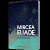 """""""Oceanografie"""" de Mircea Eliade"""