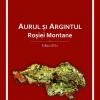 Aurul şi argintul Roşiei Montane, de Aurel Sîntimbrean