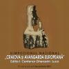 """Simpozionul Național """"Craiova și avangarda europeană"""". Ediţia I: Centenar Gherasim Luca"""