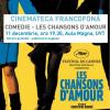 """""""Les chansons d'amour"""" la Cinemateca Francofonă"""
