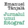 """Emanuel Tânjală lansează """"Jurnalul unui fotograf"""""""