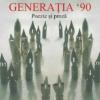 """""""Generația '90. Poezie și proză"""", dezbatere și lecturi la Institutul Cultural Român"""