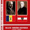 """""""Relații româno-austriece (1918-1938)"""" de Florin Șinca, lansat la București"""