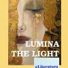 """""""Lumina"""" – """"The Light"""" de Lucia Dărămuș"""