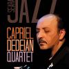 Capriel Dedeian Quartet, în concert la Andalivia Art Club