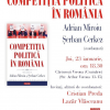 """""""Competiția politică în România"""", coordonat de Adrian Miroiu și Șerban Cerkez, în dezbatere"""