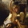 """""""Proorocii Ierusalimului"""", de Radu Aldulescu, tradus în Ungaria"""