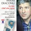 """Mircea Diaconu susţine mai multe lecturi publice din primul său roman, """"La noi, cînd vine iarna"""""""