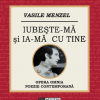 """Lansare-spectacol """"Iubește-mă și ia-mă cu tine"""", de Vasile Menzel"""