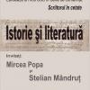 """""""Istorie şi literatură"""" cu Mircea Popa şi Stelian Mândruţ"""